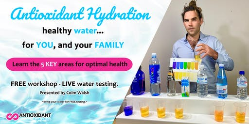 Antioxidant Hydration for Your Health - Cork, Ireland
