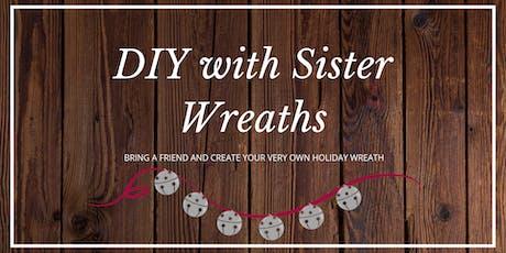 Sister Wreaths DIY Redland Grange tickets