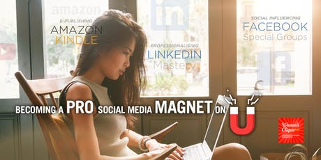 [TALK ABOUT WOMEN] BECOMING A PRO SOCIAL MEDIA MAGNET ONLINE tickets