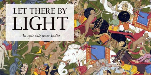 Let there be light: the story of the Ramayana
