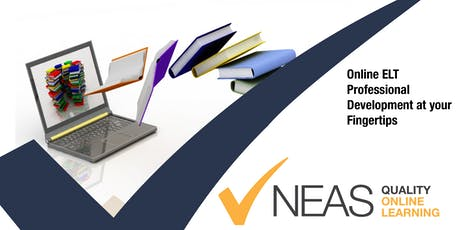 NEAS Online - Online Delivery in ELT(Area H) tickets