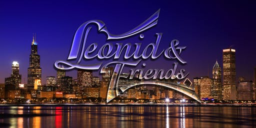 """Leonid And Friends """"The greatest Chicago tribute in the world"""""""