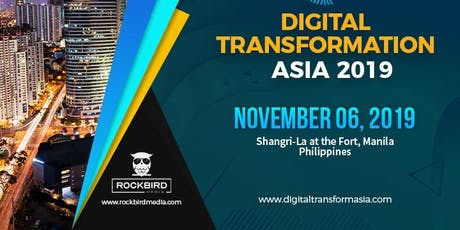 Digital Transformation APAC 2019 | Rockbird Media tickets