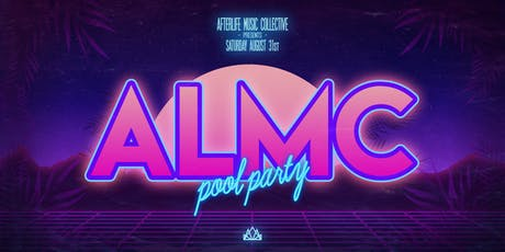 ALMC Pool Party tickets