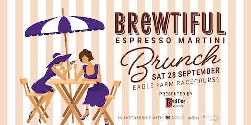 Brewtiful Espresso Martini Brunch, presented by Ketel One
