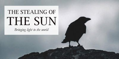 The Stealing of the Sun (Oral storytelling performance, English, 16+)
