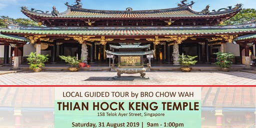Local guided tour to Thian Hock Keng temple by Bro Chan Chow Wah