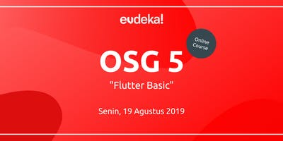 Eudeka! OSG 05 - Flutter Basic