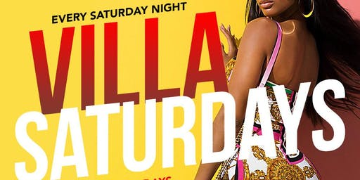 We Lit Productions presents VILLA SATURDAYS