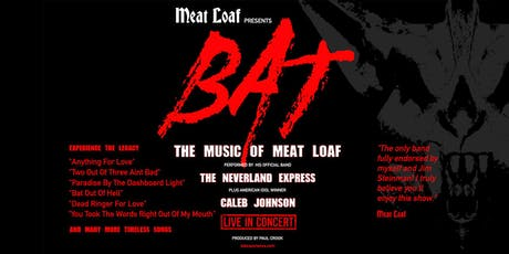 """Meat Loaf Presents: """"BAT: The Greatest Hits of Meat Loaf"""" tickets"""