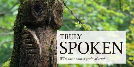 Truly Spoken: Wise Tales for the New Year (Oral storytelling for adults) tickets