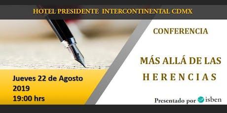 """Conferencia """"Más allá de las herencias"""" cupo limitado a solo 20 personas! boletos"""