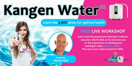 Kangen Water™ for Your Health - Currambine, WA tickets