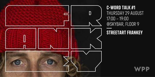 C-Word Talk #1 - STREETART FRANKEY