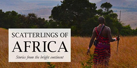 Scatterlings of Africa (Oral storytelling show, 16+, English) Tickets