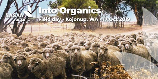 Into Organics Field day - Kojonup, WA
