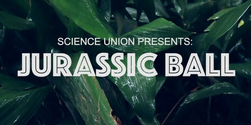 UWA Science Union // Jurassic Ball 2019