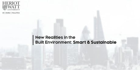 New Realities in the Built Environment: Smart and Sustainable tickets
