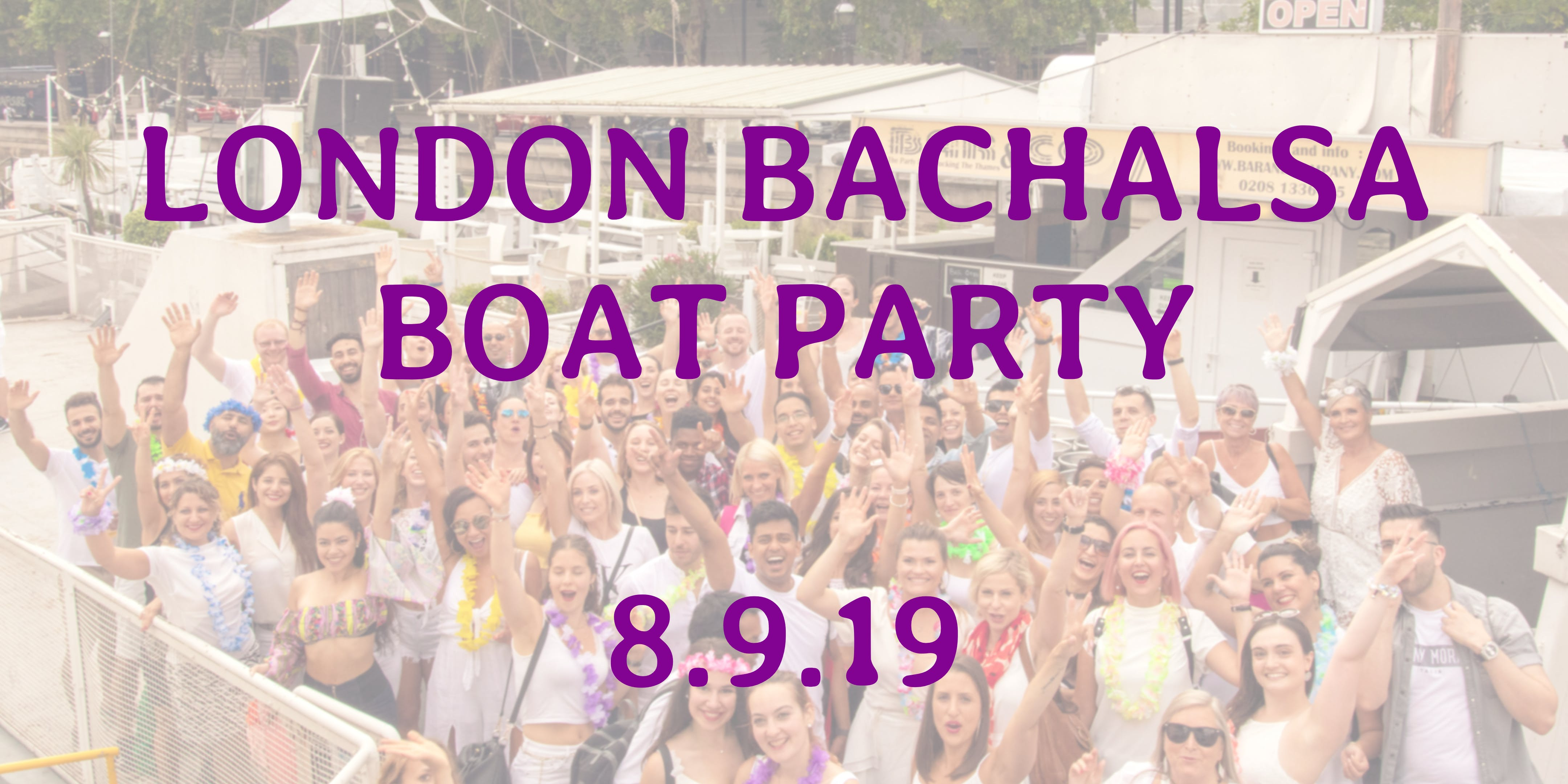 London Bachalsa Boat Party