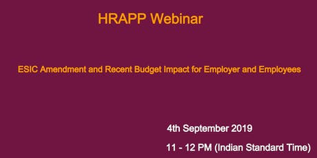 ESIC amendment, Recent Budget  and its impact to employer & employees tickets