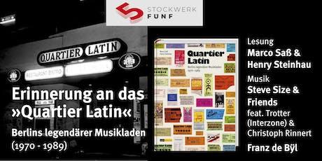 Quartier Latin Berlin - Lesung + Live-Musik Tickets