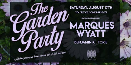 The Garden Party with Marques Wyatt // Benjamin K // Torie tickets