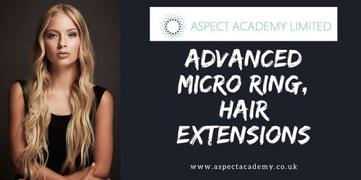 2 Day, Advanced Micro Ring Hair Extension Training.