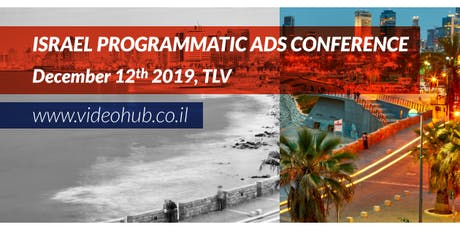 Israel Programmatic ads conference tickets