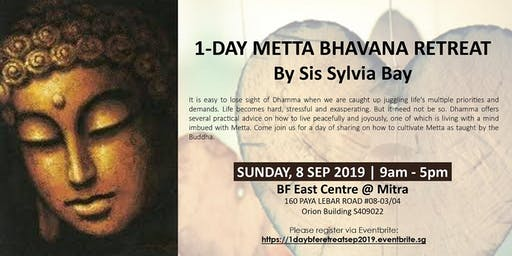 1-Day Metta Bhavana Retreat by Sis Sylvia Bay @ BF East Centre