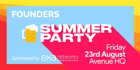 Founders – Summer Party! tickets
