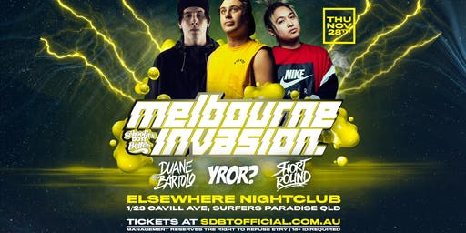 Schoolies Do It Better Presents Melbourne Invades