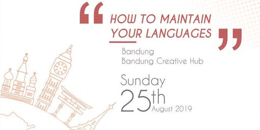 How to Maintain Your Languages - Polyglot Indonesia National Gathering 2019