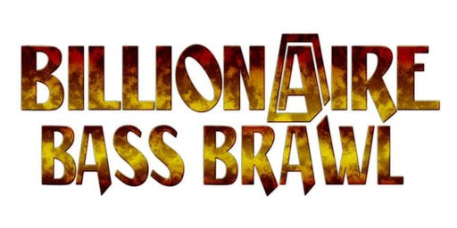 Compete at Billionaire Bass Brawl (October)