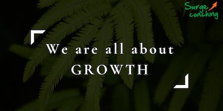 We are all about GROWTH! tickets