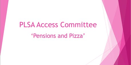 Pensions and Pizza tickets
