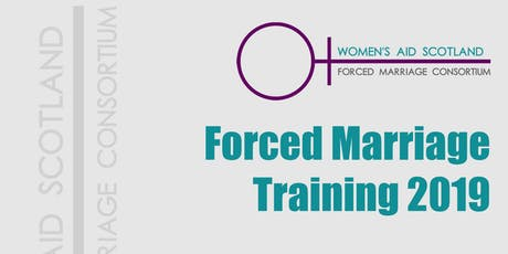 Forced Marriage Training 2019 tickets