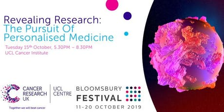 Revealing Research: The Pursuit of Personalised Medicine tickets