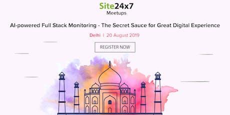 Site24x7 Delhi Seminar   Aug 20th, 2019 tickets
