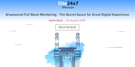 Site24x7 Hyderabad Seminar | Aug 22nd, 2019