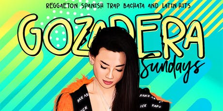 LA GOZADERA | Your New Caliente Sunday Nights at SEVILLA LB with MISS BLISS tickets