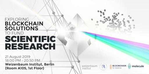 Exploring Blockchain Solutions to Fund Scientific Research.