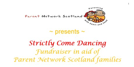 Parent Network Scotland Strictly Come Dancing Fundraiser tickets