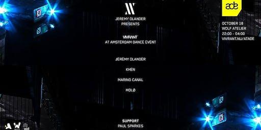 Jeremy Olander presents Vivrant at ADE 2019 (Sold Out)