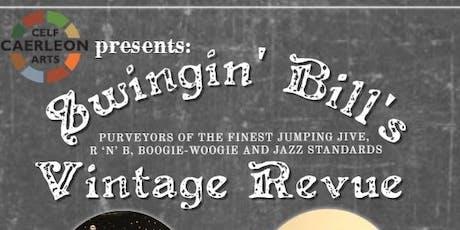 Swingin' Bill's Vintage Revue  tickets