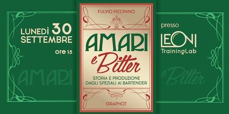 Amari e Bitter: Storia e Produzione dagli Speziali ai Bartender biglietti