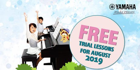 FREE Trial Lesson @ Yamaha Music School | Clementi Branch | Sep'19 tickets