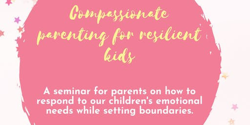 Compassionate parenting workshop