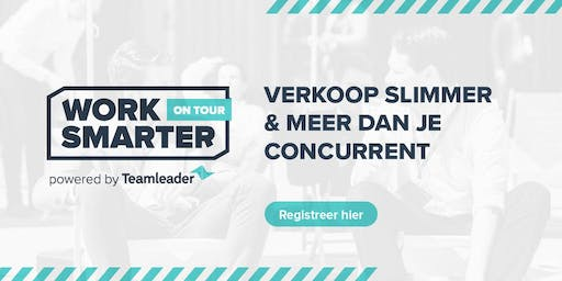 Work Smarter on Tour - Antwerpen - Powered by Teamleader