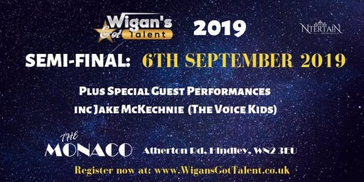 Wigan's Got Talent 2019 Semi Finals