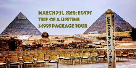 March 7-21, 2020: Egypt Trip Of A Lifetime $4995 Package Tour tickets